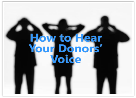 how to hear your donors voice